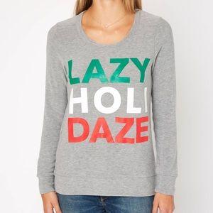 Chaser Brand Lazy Holi Daze Sweatshirt